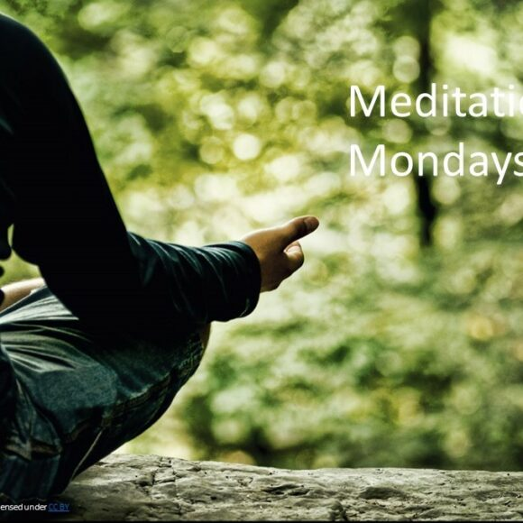 Meditation Mondays – Spring 2021 Series