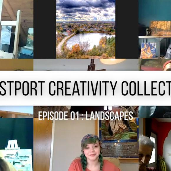 Westport Creativity Collective Episode 01 : Landscapes